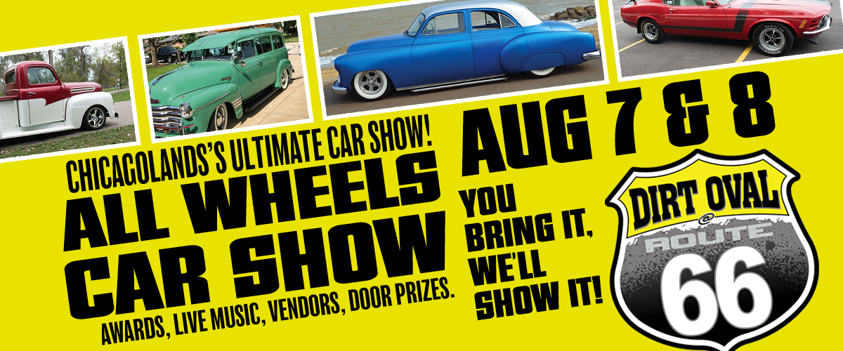 AllWheels Car Show & Festival: Chicagoland's ULTIMATE Car Show: Saturday, August 7th